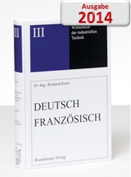Ernst Wörterbuch der industriellen Technik Deutsch-Französisch CD Download 2014 Website